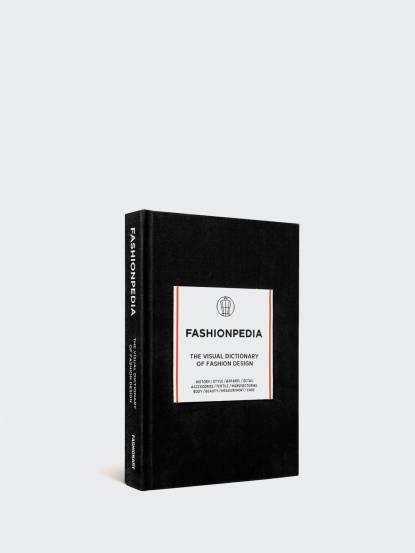 FASHIONARY FASHIONPEDIA - 時尚聖經